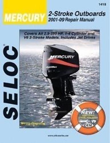 SELOC MERCURY OUTBOARD MOTOR ENGINE REPAIR MANUAL 2001-09 2 STROKE SELOC 1418
