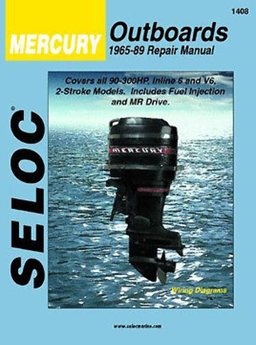 SELOC MERCURY OUTBOARD MOTOR ENGINE REPAIR MANUAL 1965-89 6 cyl SELOC 1408
