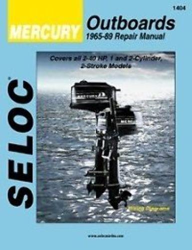 SELOC MERCURY OUTBOARD MOTOR ENGINE REPAIR MANUAL 1965-89 1,2 cyl 2 STROKE SELOC 1404